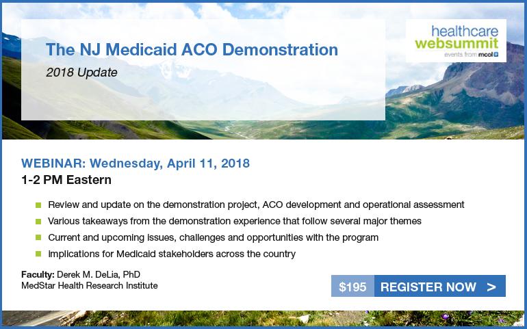 The NJ Medicaid ACO Demonstration - 2018 Update