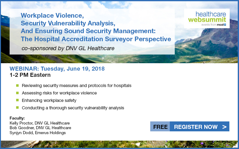 Workplace Violence, Security Vulnerability Analysis, And Ensuring Sound Security Management: The Hospital Accreditation Surveyor Perspective