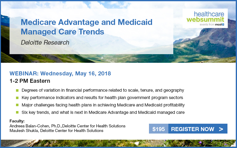 Medicare Advantage and Medicaid Managed Care Trends: Deloitte Research
