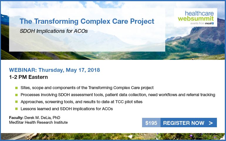 The Transforming Complex Care Project: SDOH Implications for ACOs